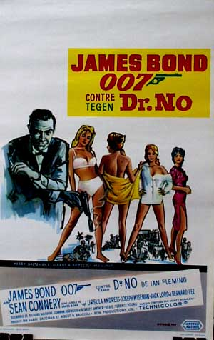 Pictured is a Belgian promotional poster for a 1970s rerelease of the 1962 Terence Young film Dr. No starring Sean Connery.