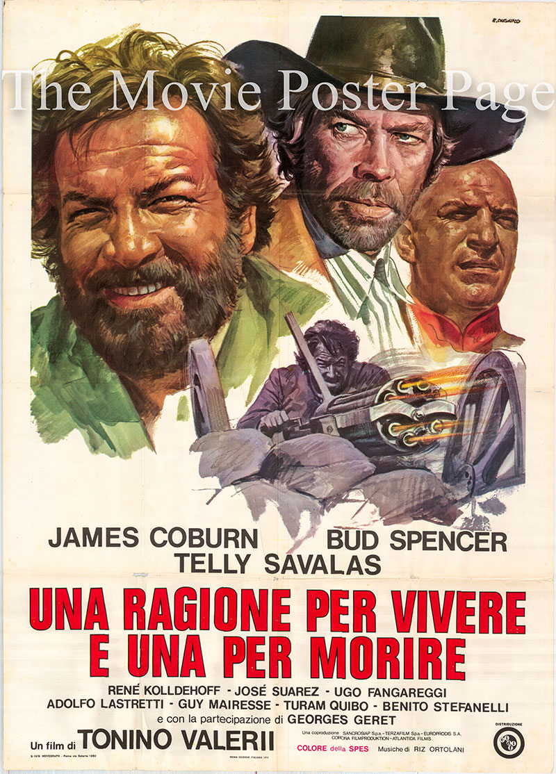 Pictured is an Italian two-sheet poster for the 1972 Tonino Valerii film A Reason to Live, a Reason to Die starring James Coburn.