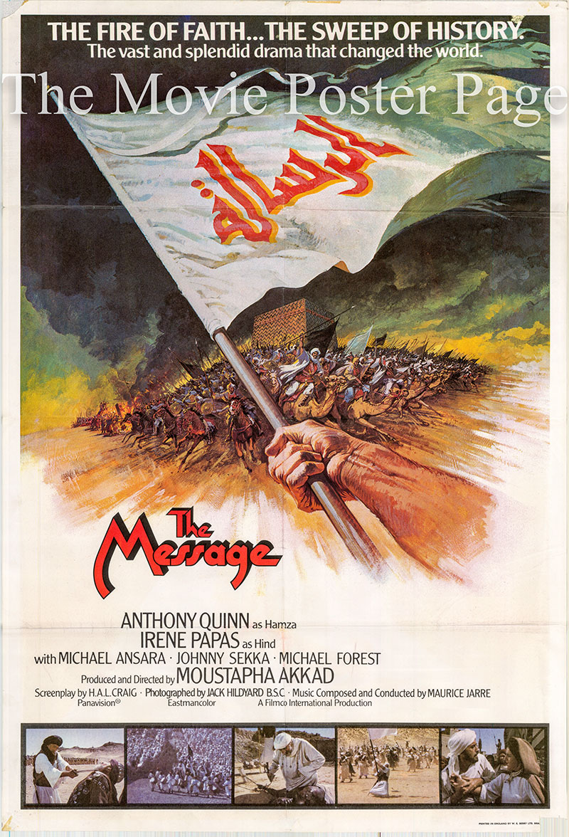 Pictured is a UK one-sheet promotional poster for the 1976 Moustapha Akkad film The Message starring Anthony Quinn.