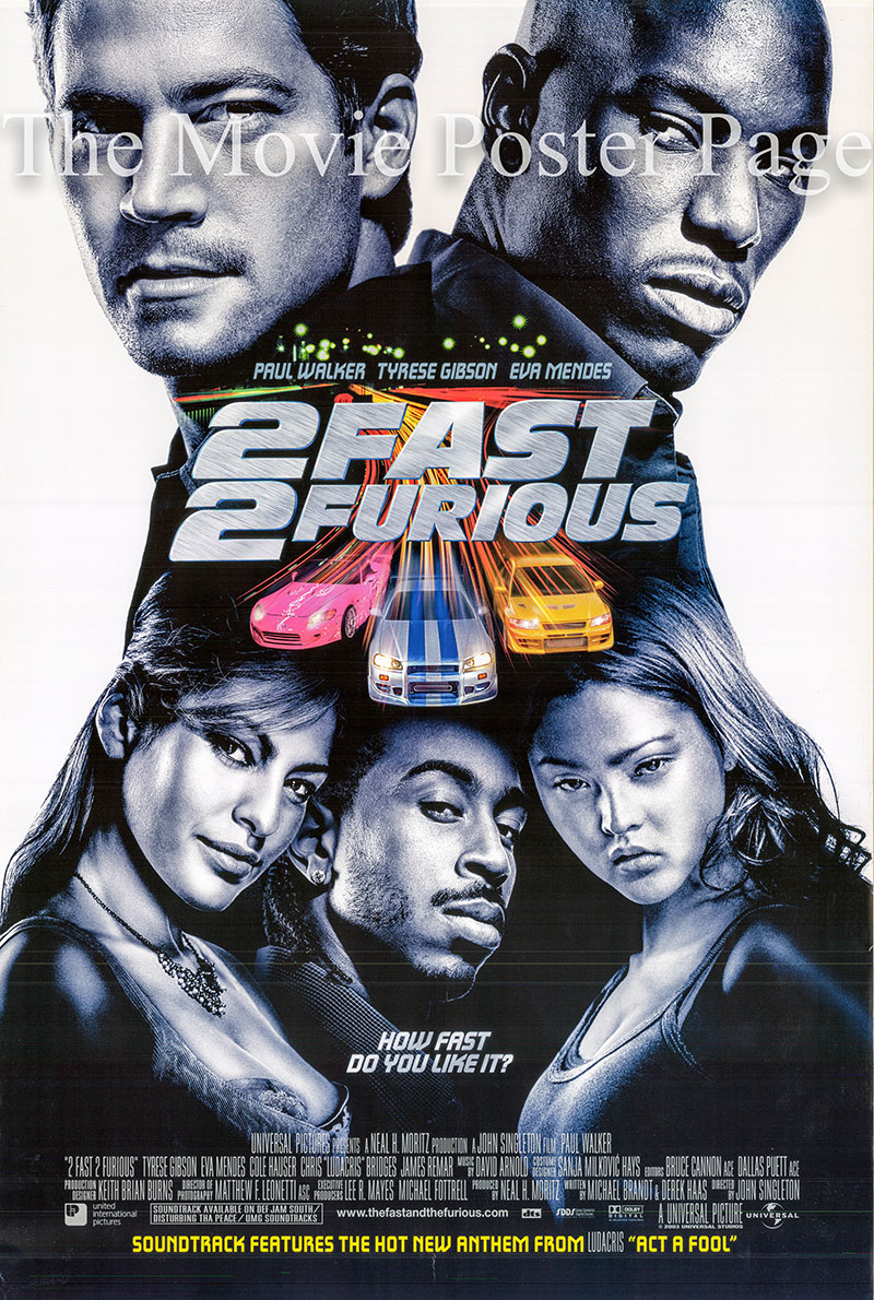Pictured is a US promotional poster for the 2003 John Singleton film 2 Fast 2 Furious starring Paul Walker.