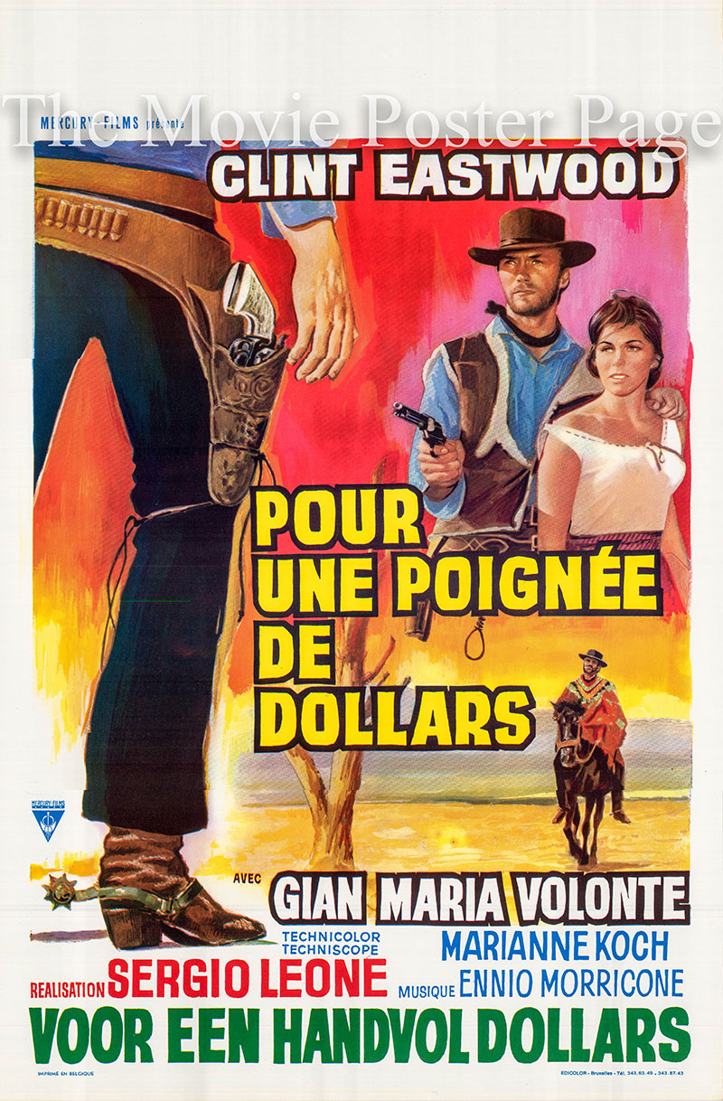 Pictured is a Begian poster for the a 1972 rerelease of the 1964 Sergio Leone film A Fistfull of Dollars starring Clint Eastwood as Joe.