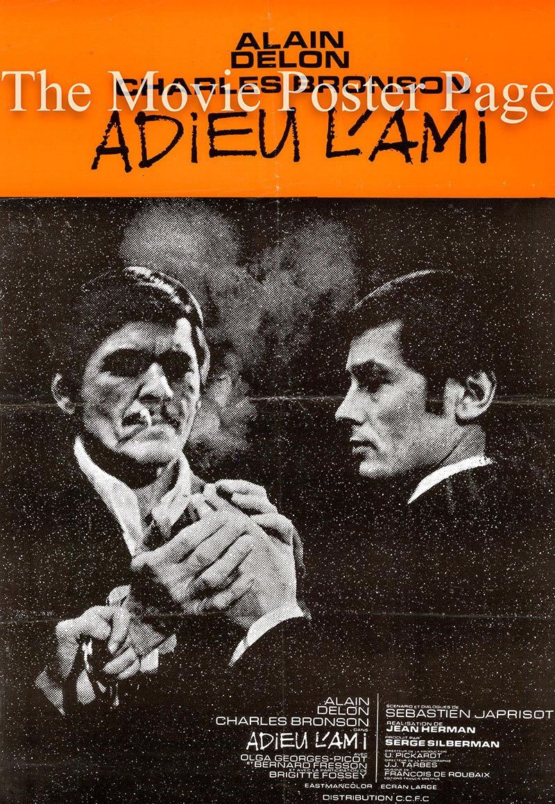 Pictured is a French promotional poster for the 1968 Jean Herman film Farewell Friend, starring Alain Delon and Charles Bronson.
