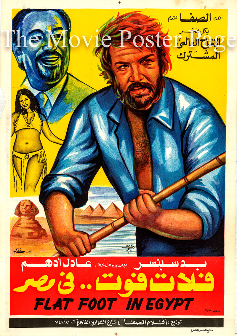 Pictured is an Egyptian promotional poster for the 1979 Steno film Flatfoot in Egypt, starring Bud Spencer.