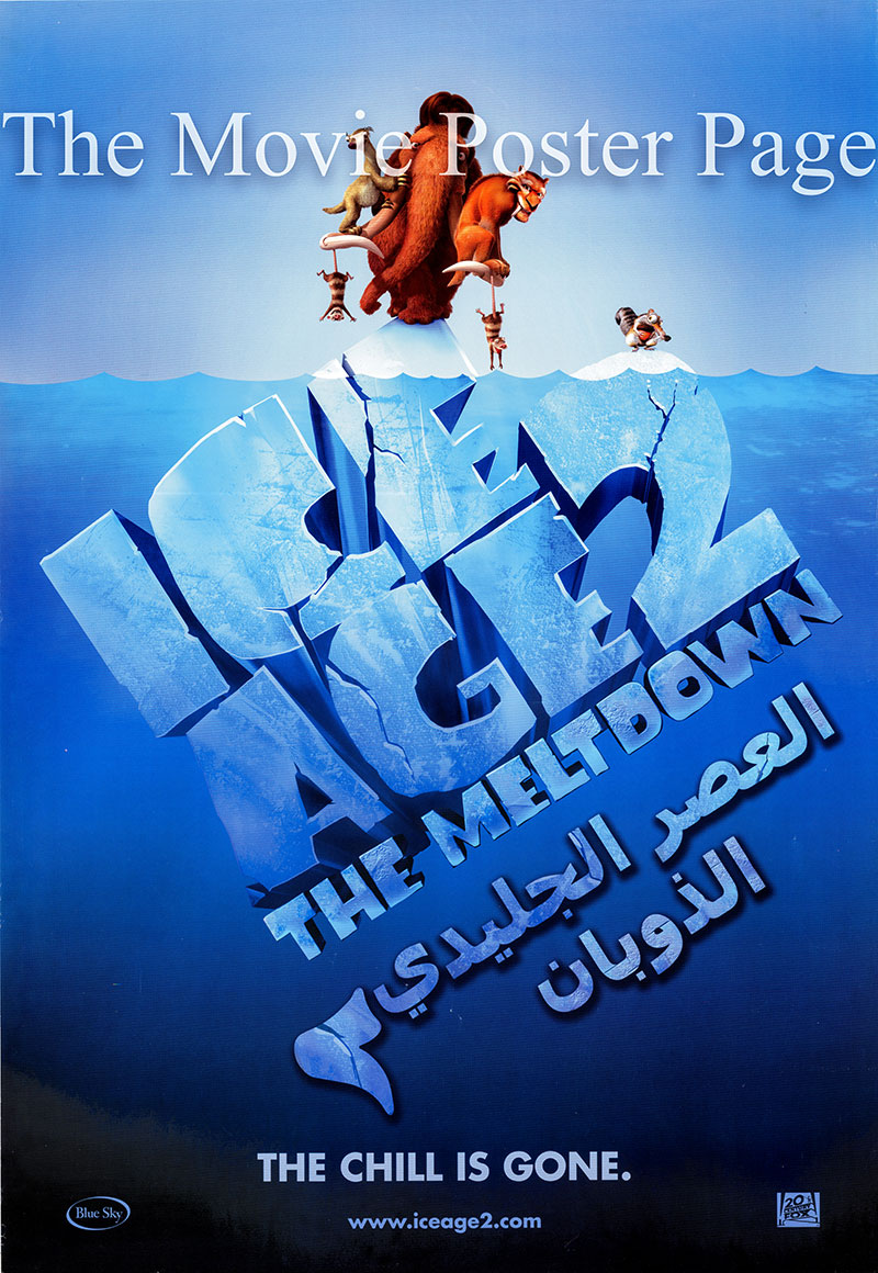 Pictured is an Egyptian promotional poster for the 2006 Carlos Saldanha film Ice Age: The Meltdown, starring Ray Romano as Manny, the wooly mammoth.