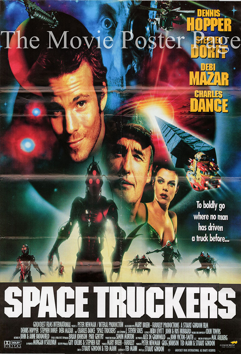 Pictured is a UK one-sheet poster for the 1996 Stuart Gordon film Space Truckers starring Dennis Hopper as John Canyon.