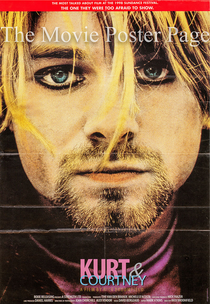 Pictured is a US festival poster for the 1998 Nick Broomfield film Kurt and Courtney starring Kurt Cobain.