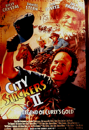 Pictured is a US promotional poster for the 1994 Paul Weiland film City Slickers II: The Legend of Curly's Gold, starring Billy Crystal.
