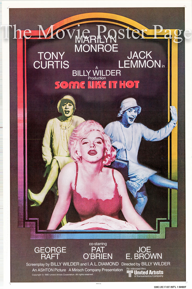 Pictured is a US international one-sheet poster for a 1980 rerelease of the 1959 Billy Wilder film Some Like it Hot starring Marilyn Monroe as Sugar Kane Kowalczyk.