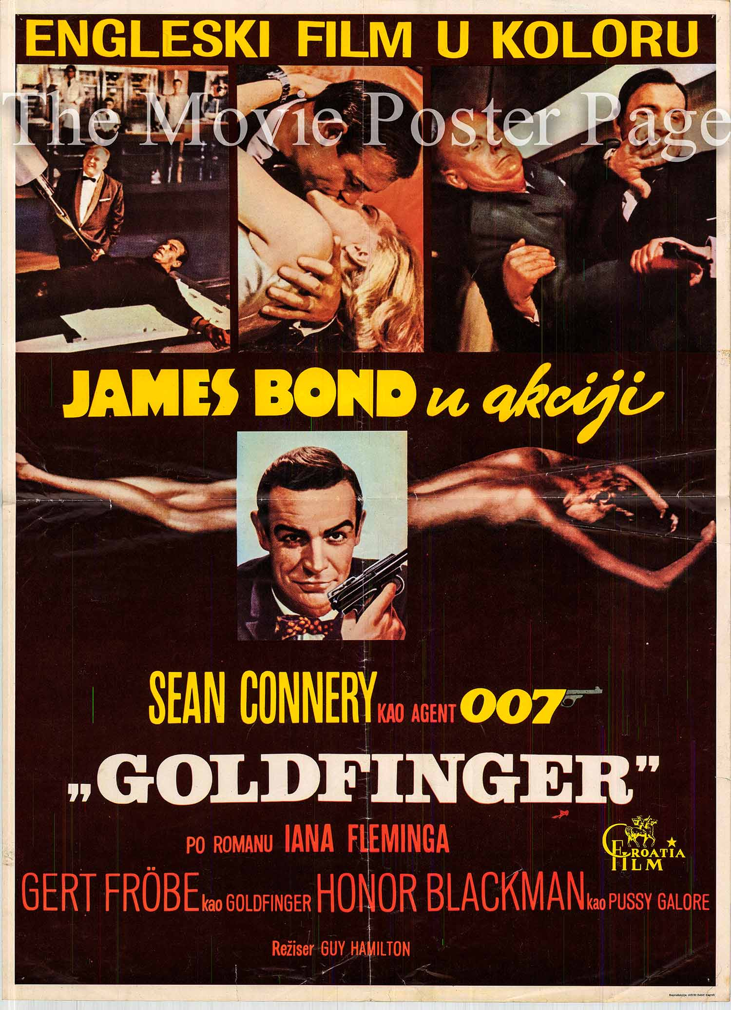 Pictured is a Yugolsavian promotional poster for the 1964 Guy Hamilton film Goldfinger starring Sean Connery as James Bond.