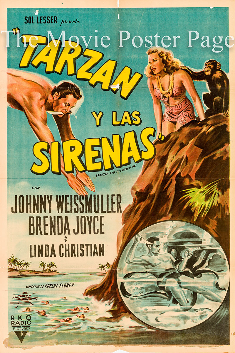 Pictured is an Argentine one-sheet poster for the 1948 Robert Florey film Tarzan and the Mermaids starring Johnny Weismuller as Tarzan.