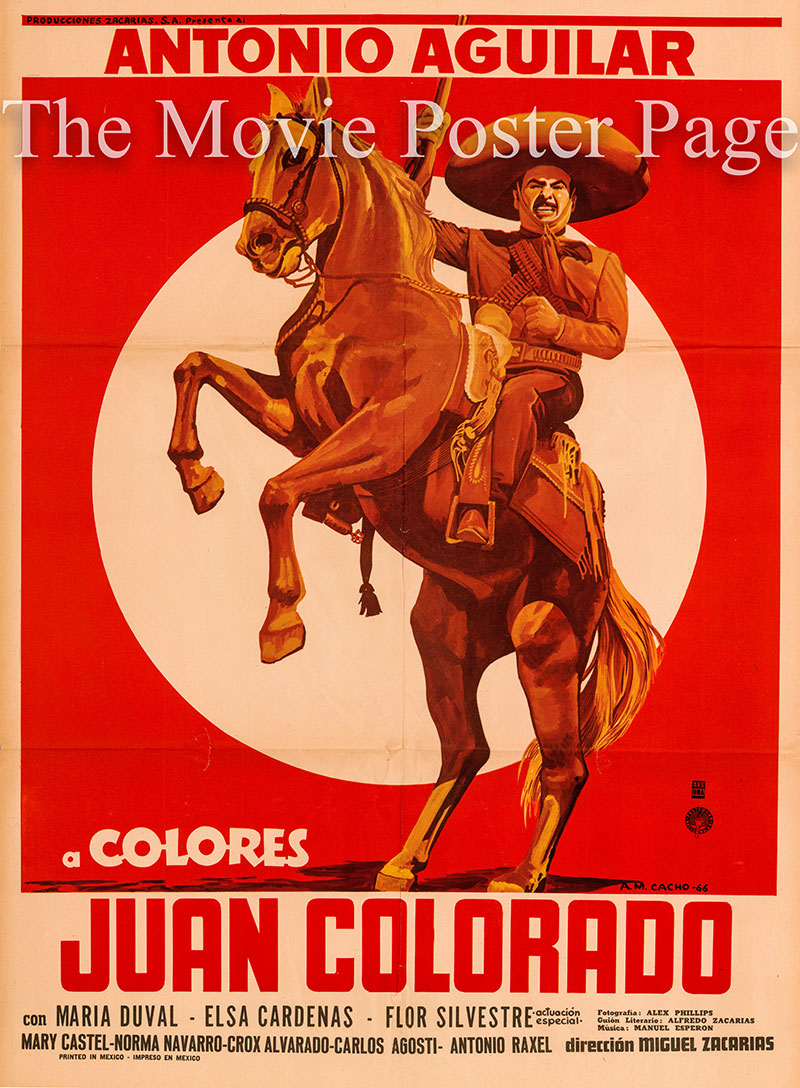 Pictured is a Mexican one-sheet poster for the 1966 Miguel Zacarias film Juan Colorado starring Antonio Aguilar.