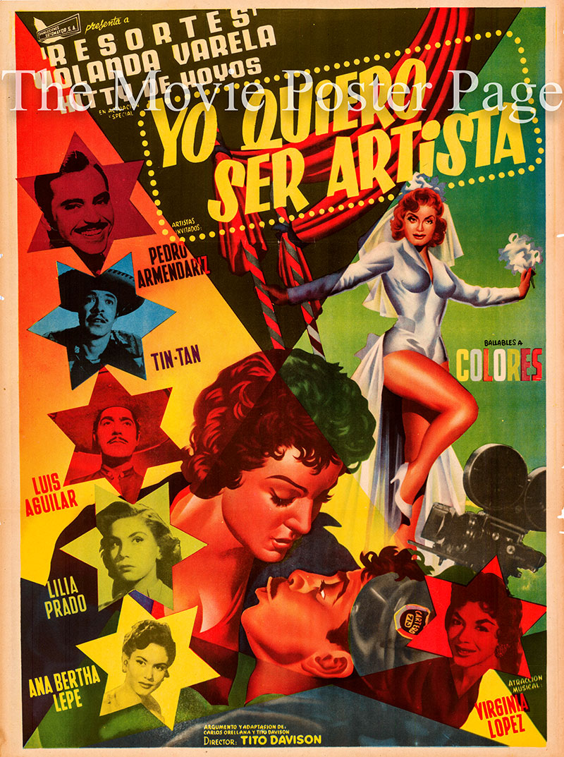 Pictured is a Mexican one-sheet poster for the 1958 Tito Davison film Yo Quiero Ser Artista starring Adalberto Martinez as Adalberto Chavez.