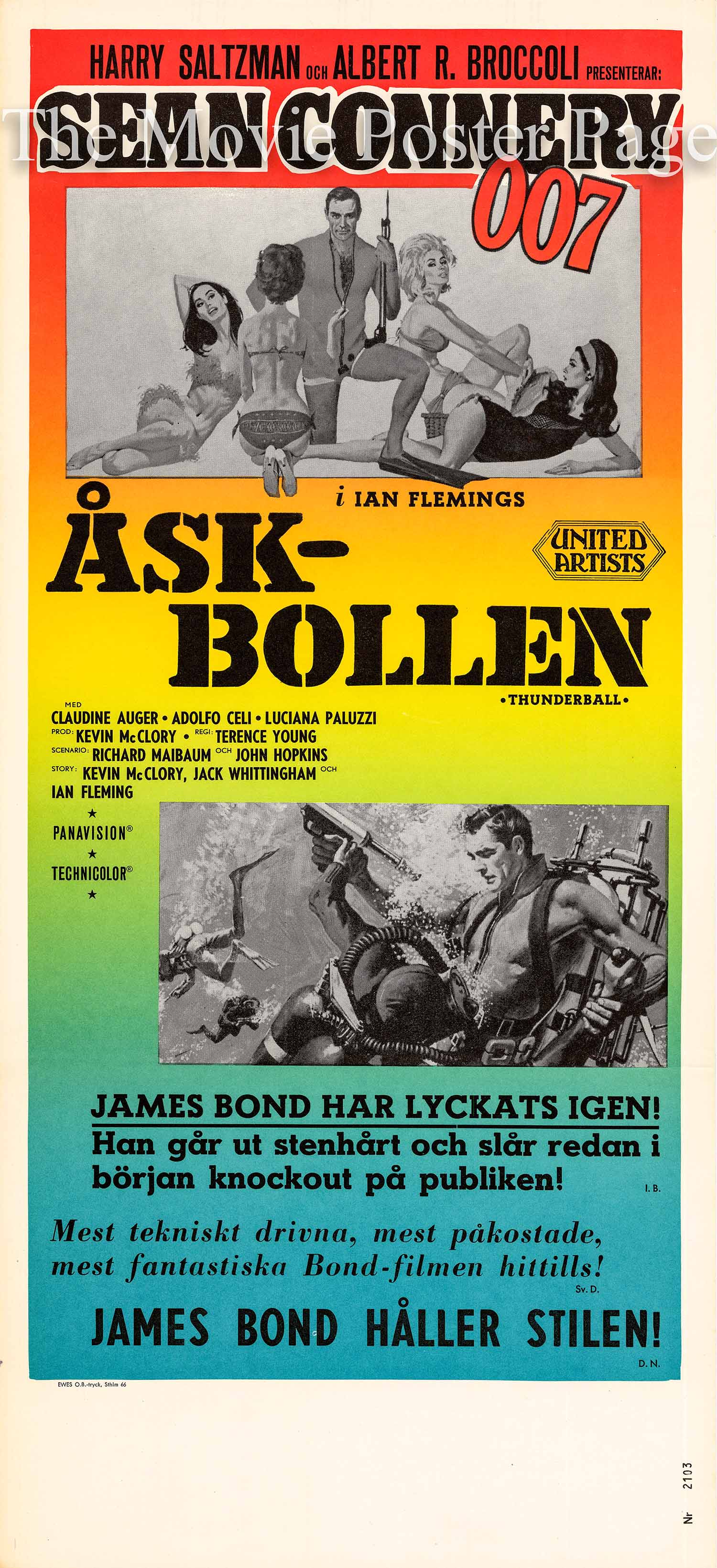 Pictured is a 12.5 x 27.5 Swedish insert poster made to promote the 1965 Terence Young film Thunderball starring Sean Connery as James Bond.