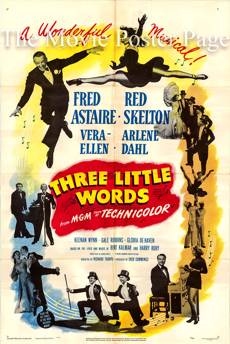 Pictured is a US one-sheet poster for the 1950 Richard Thorpe film Three Little Words starring Fred Astaire as Bert Kalmar.
