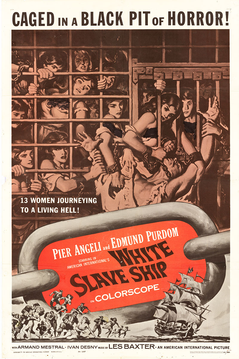 Pictured is a US one-sheet poster for the 1961 Silvio Amadio film White Slave Ship starring Pier Angeli as Polly.