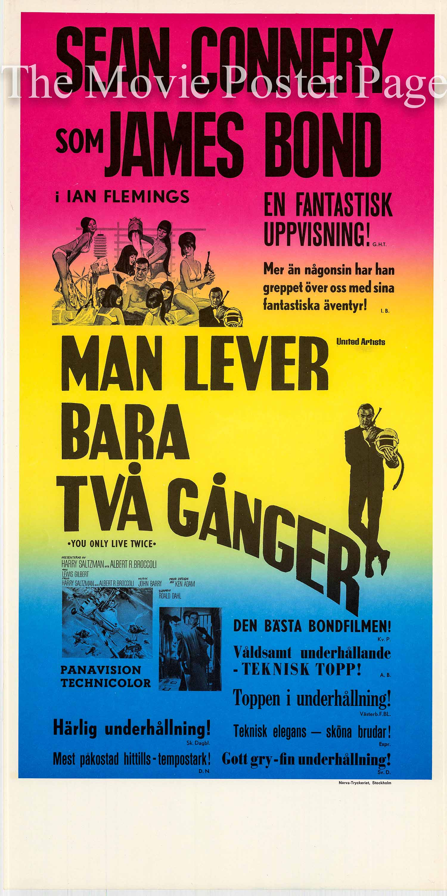 Pictured is a Swedish poster printed in the 1970s to promote a rerelease of the 1967 Lewis Gilbert film You Only Live Twice starring Sean Connery as James Bond.