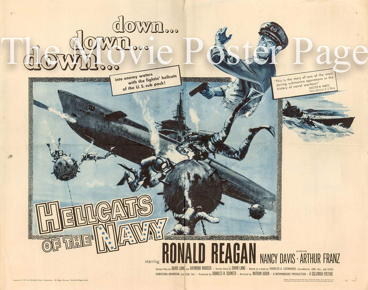 Pictured is a US half-sheet promotional poster for the 1957 Nathan Juran film Hellcats of the Navy starring Ronald Reagan.