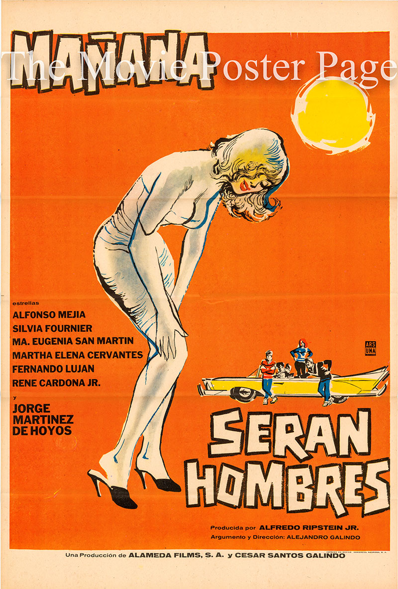 Pictured is a Mexican one-sheet poster for the 1961 Alejandro Galindo film Manana Seran Hombres starring Alfonso Mejia as Hector Maldonado.