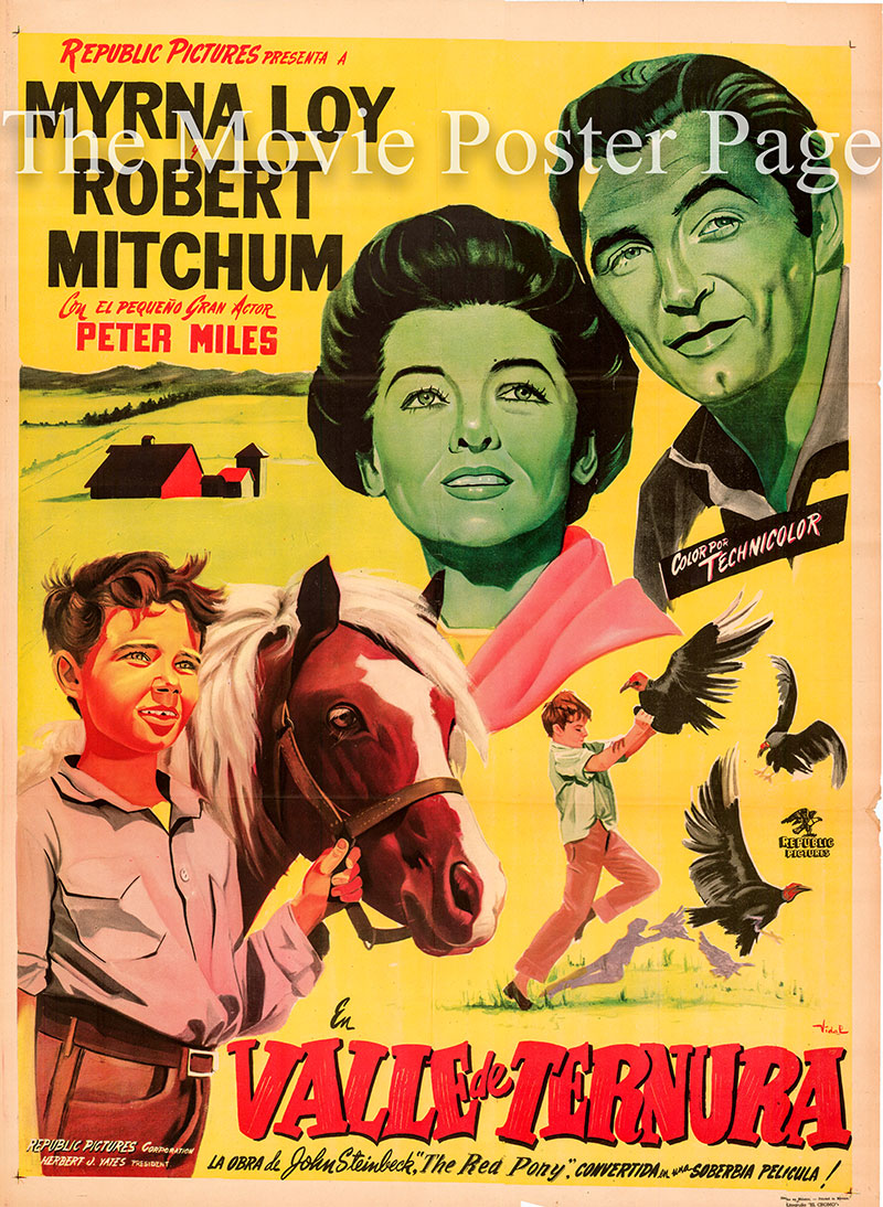 Pictured is a Mexican promotional poster for an undated rerelease of the 1949 Lewis Milestone film The Red Pony starring Robert Mitchum and Myrna Loy.