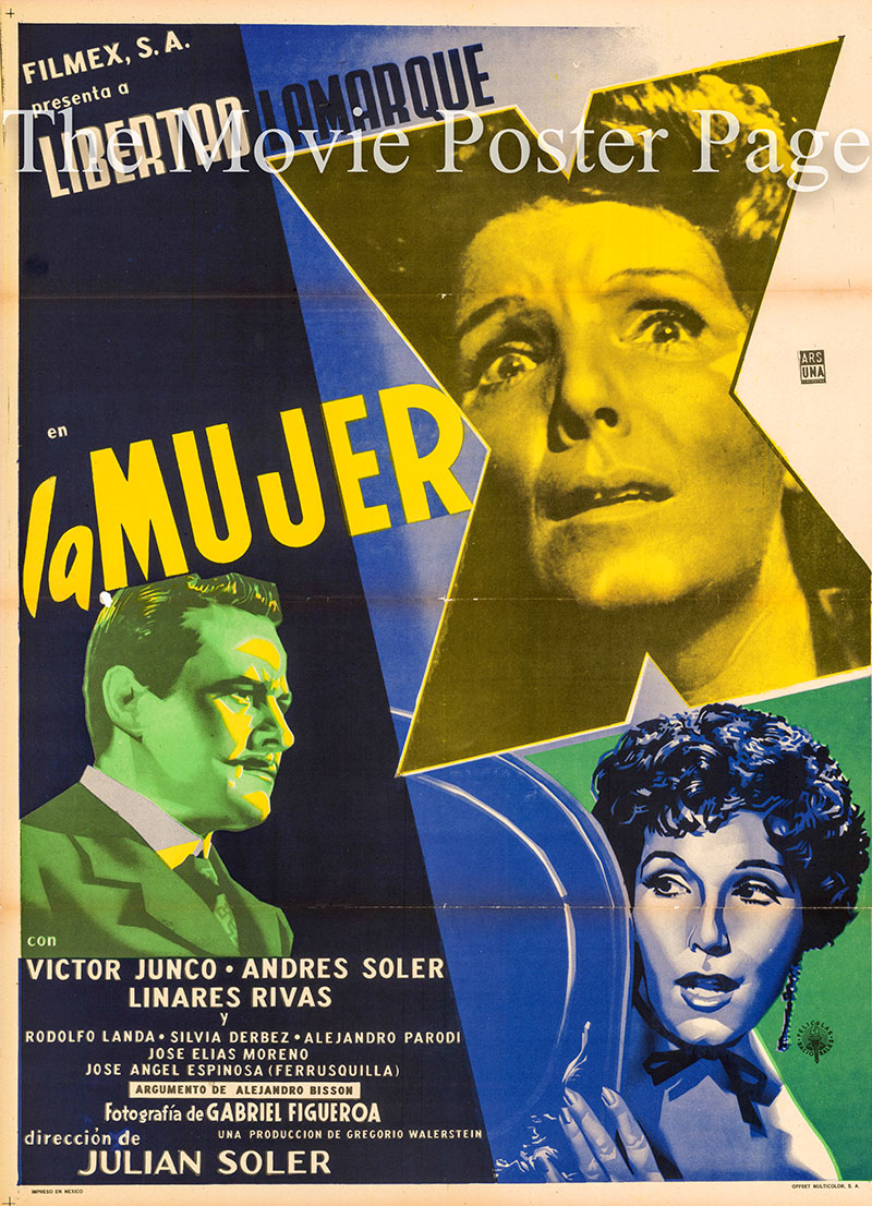 Pictured is a Mexican one-sheet poster for the 1955 Julian Soler film La Mujer X starring Libertad Lamarque.