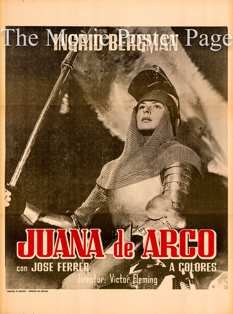 Pictured is a Mexican one-sheet poster for the 1948 Victor Fleming film Joan of Arc starring Ingrid Bergman as Joan.