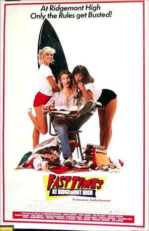 Pictured is a US promotional poster for the 1982 Amy Heckerling film Fast Times at Ridgemont High starring Sean Penn.