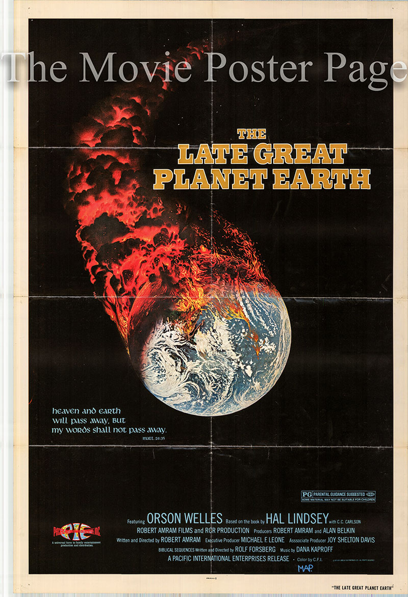 Pictured is a US one-sheet poster for the 1976 Robert Amram film The Late Great Planet Earth starring Orson Welles.