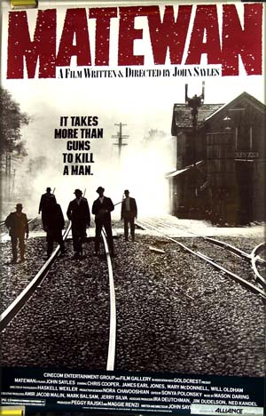 Pictured is a US promotional poster for the 1987 John Sayles film Matewan, starring Chris Cooper.