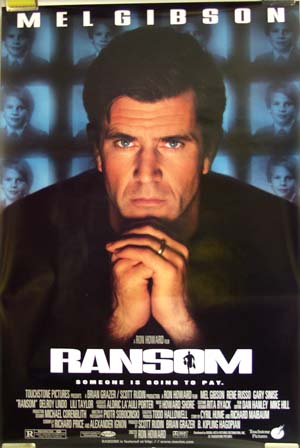 Pictured is a US one-sheet promotional poster forthe 1998 Ron Howard film Ransom starring Mel Gibson.