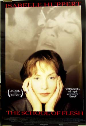 This is a picture of the US one-sheet poster for the 1999 French film <i>The School of Flesh</i> or <i>L'Ecole de la chair</i> starring Isabelle Huppert.