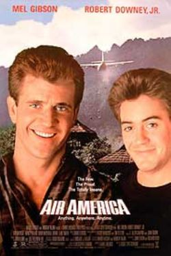 Pictured is the US one-sheet promotional poster for the 1990 Roger Spottiswoode film Air America starring Mel Gibson and Robert Downey Jr.