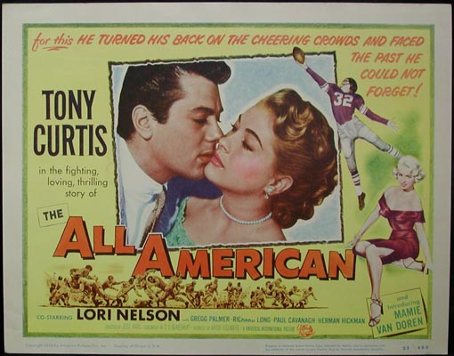 Pictured is a US lobby card for the 1953 Jesse Hibbs film The All American starring Tony Curtis.