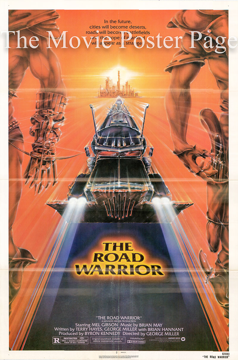 Pictured is a US one-sheet poster for the 1981 George Miller film The Road Warrior starring Mel Gibson as Max.