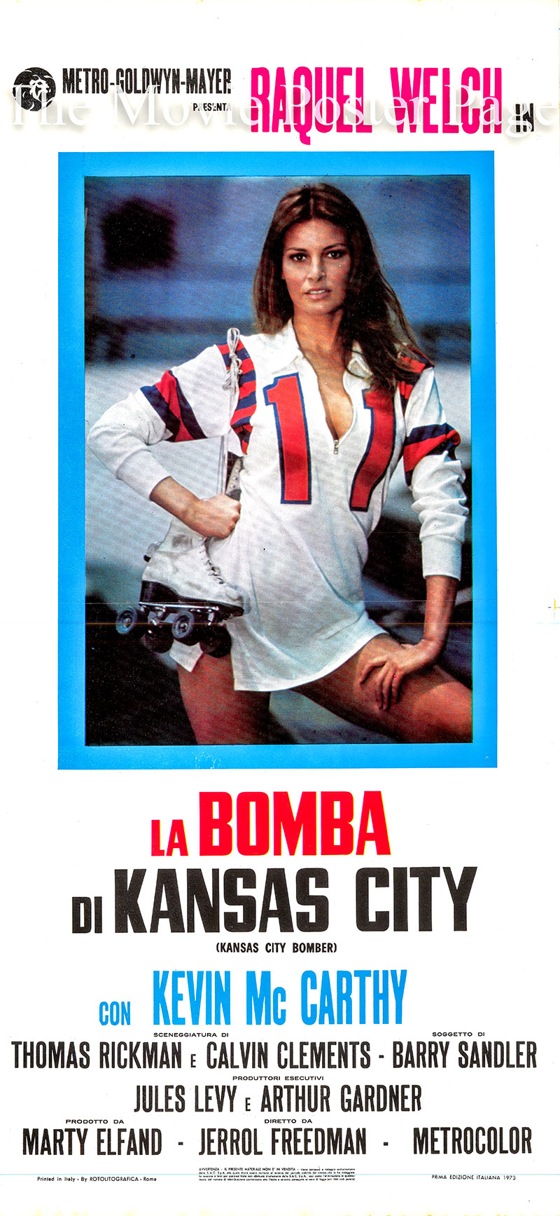 Pictured is an Italian locandina poster for the 1972 Jerrold Freedman film Kansas City Bomber starring Raquel Welch as K.C. Carr.