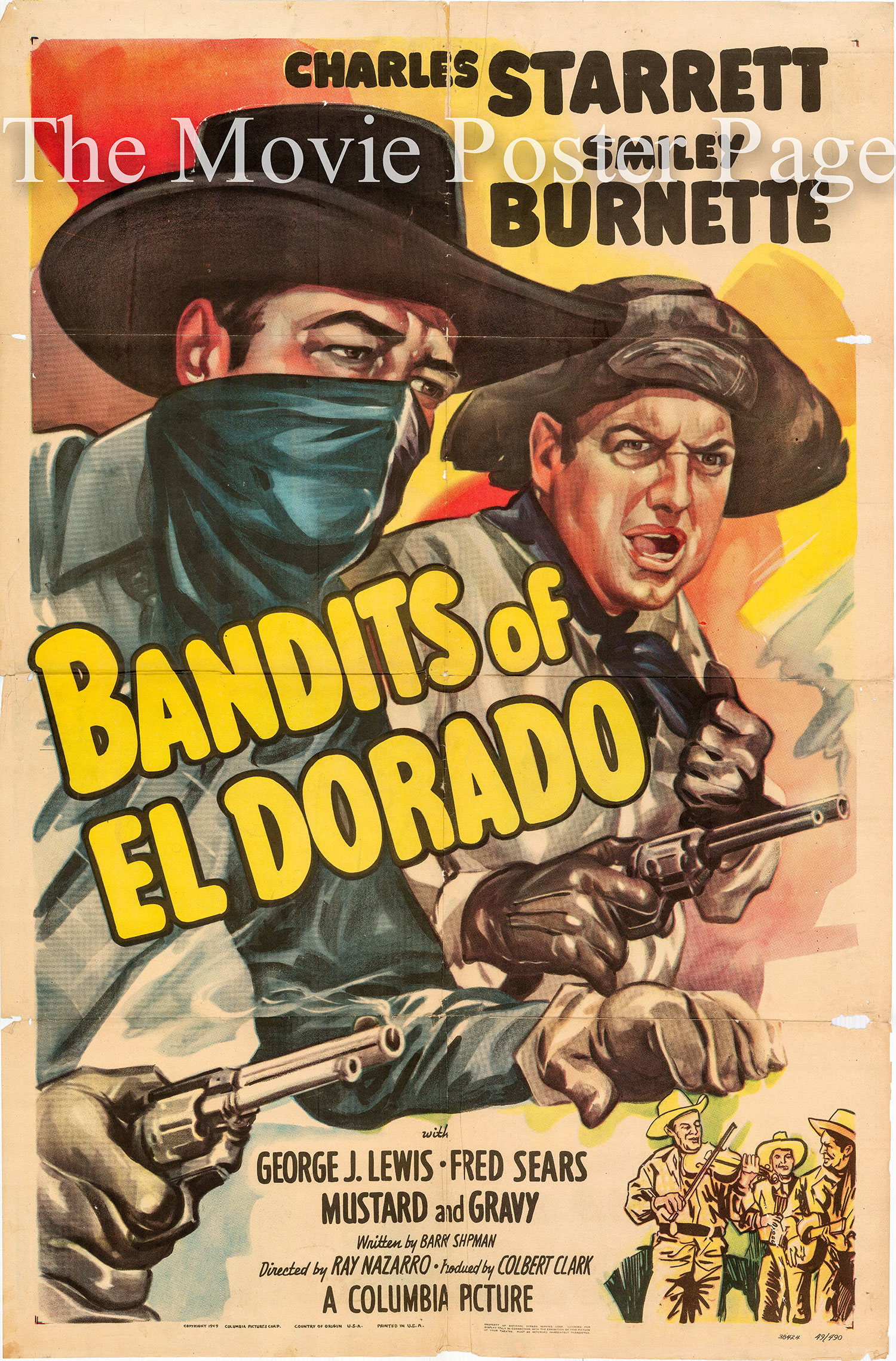 Pictured is a US one-sheet promotional poster for the 1949 Ray Nazarro film Bandits of El Dorado starring Charles Starrett.