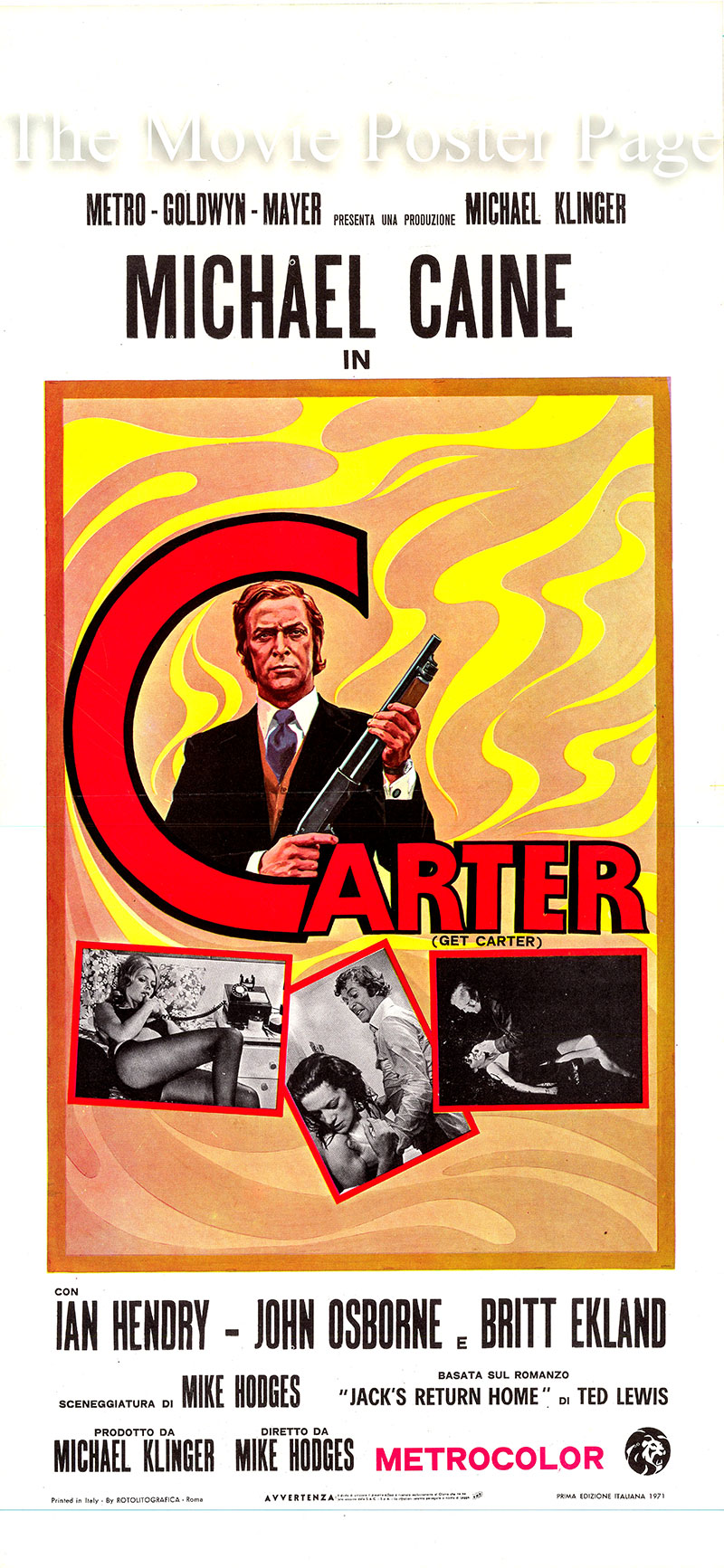 This is an Italian locandina for the 1971 Mike Hodges film <i>Get Carter</i> based on the 1970 Ted Lewis novel <i>Jack's Return Home</i> and starring Michael Caine as Jack Carter.