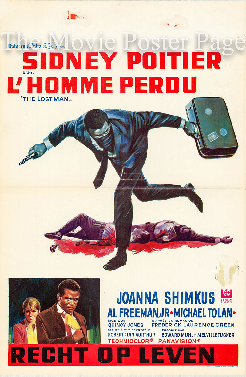 Pictured is a Belgian promotional poster for the 1969 Rbert Alan Arthur film The Lost Man starring Sidney Poitier.