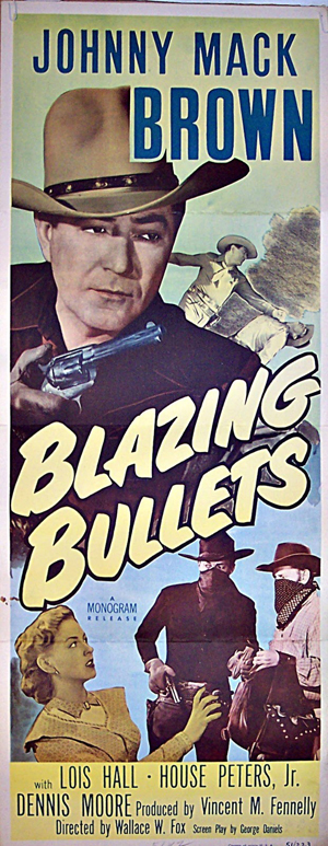 Pictured is a US insert promotional poster for the 1951 Wallace Fox film Blazing Bullets starring Johnny Mack Brown.