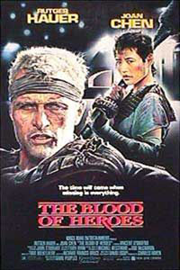 Pictured is a US one-sheet promotional poster for the 1988 David Webb Peoples film The Blood of Heroes starring Rutger Hauer and Joan Chen.