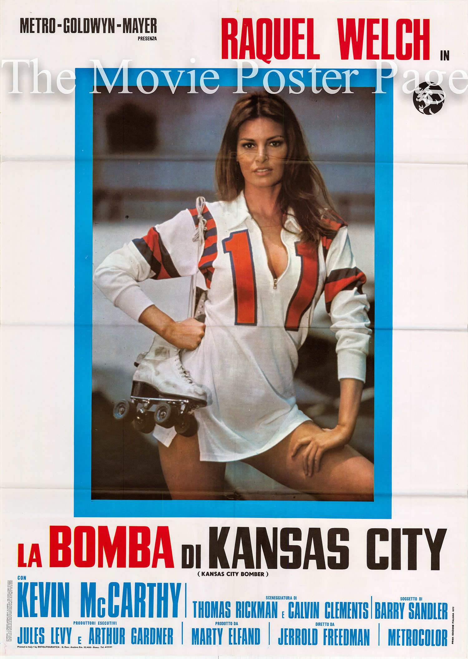 Pictured is an Italian two-sheet poster for the 1972 Jerrold Freedman film Kansas City Bomber starring Raquel Welch as K.C. Carr.
