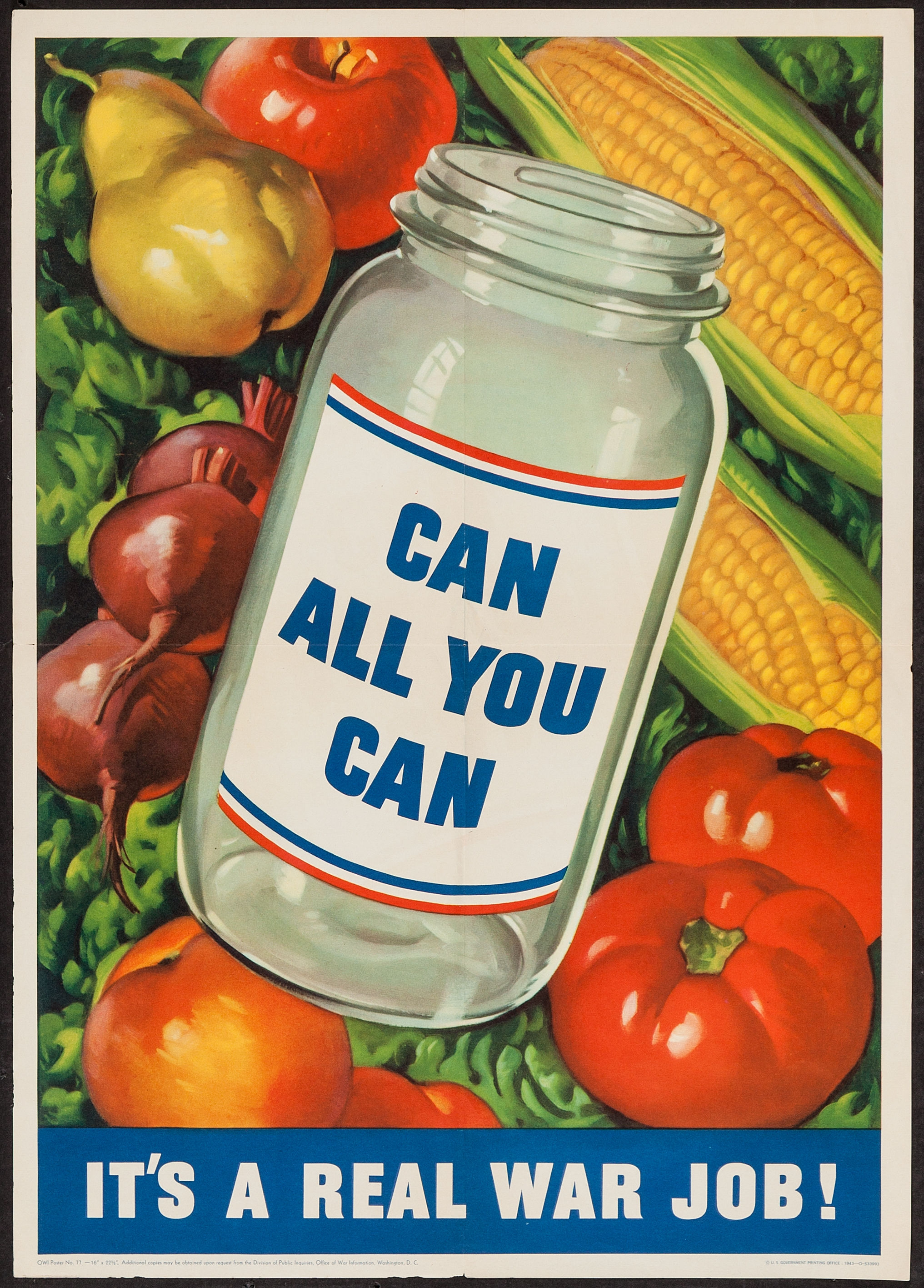 Pictured is a US 1943 war propaganda poster with the words Can All You Can.