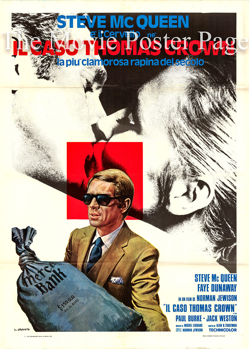 PIctured is an Italian two-sheet promotional poster for a 1973 rerelease of the 1968 Norman Jewison film <i>The Thomas Crown Affair</i> starring Steve McQueen as Thomas Crown.