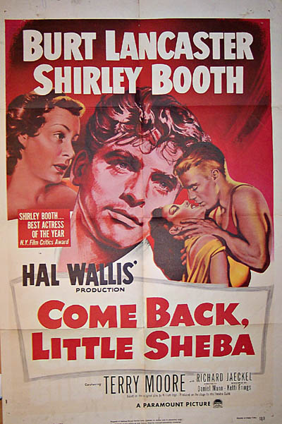 Pictured is a US one-sheet promotional poster for the 1953 Daniel Mann film Come Back Little Sheba starring Burt Lancaster and Shirley Booth.