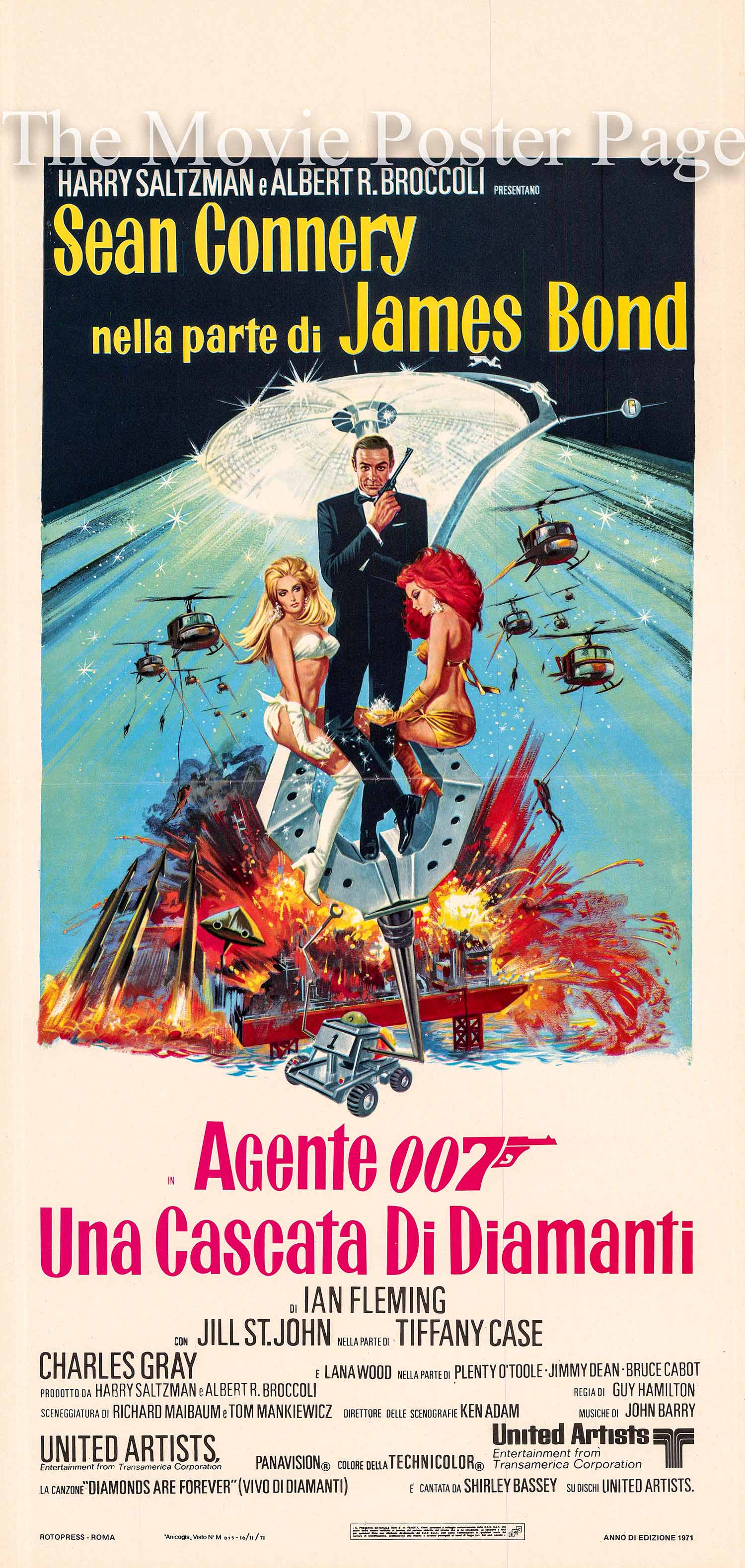 Pictured is an Italian locandina poster made to promote the 1971 Guy Hamilton film Diamonds are Forever starring Sean Connery as James Bond.