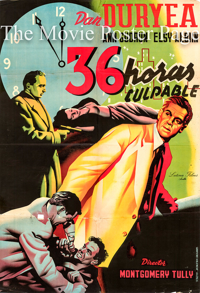 Pictured is a Spanish promotional poster for the 1953 Montgomery Tully film 36 Hours starring Dan Duryea as Major Bill Rogers.