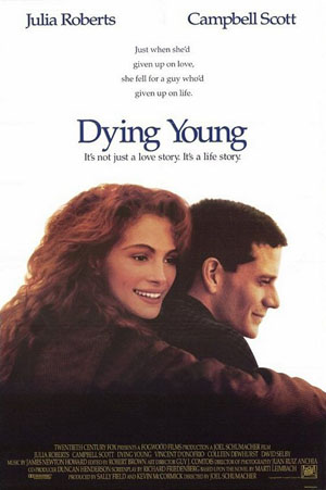 Pictured is a US promotional one-sheet poster for the 1991 Joel Schumacher film Dying Young starring Julia Roberts.