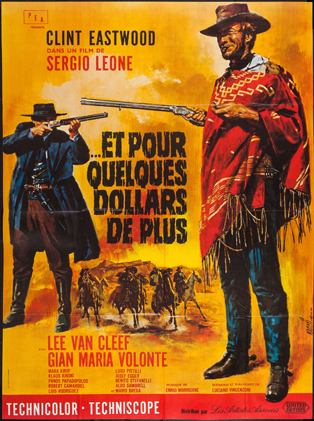 Pictured is a French grande promotional poster for a 1978 rerelease of the 1966 Sergio Leone film For a Few Dollars More, starring Clint Eastwood.