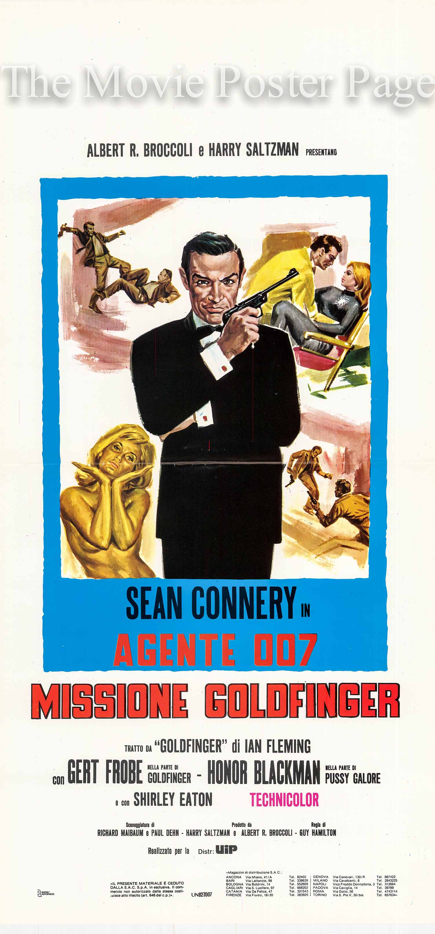 Pictured is an Italian locandina printed in the year 1983 to promote a rerelease of the 1964 Guy Hamilton film Goldfinger starring Sean Connery as James Bond.