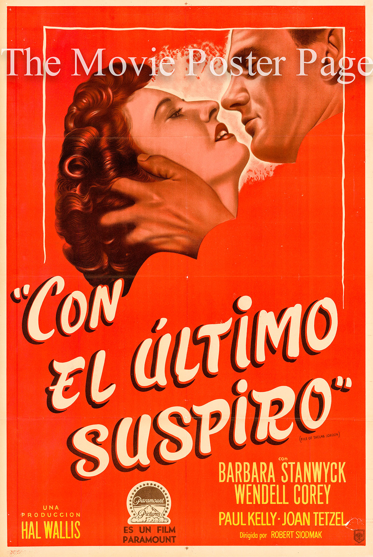 Pictured is an Argentine one-sheet poster for the 1950 Robert Siodmak film The File on Thelma Jordon starring Barbara Stanwyck.