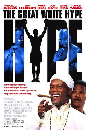 Pictured is a US promotional one-sheet poster for the 1996 Reginald Hudlin film The Great White Hype starring Samuel L. Jackson.